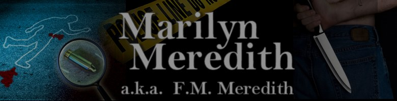 Marilyn Meredith and F.M. Meredith author of mysteries and Christian thrillers